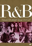 R&B - Flavor Of Urban Soul [DVD][All around]